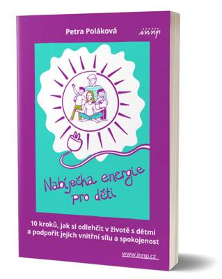 E-book Nabíječka energie pro děti Petra Poláková, INNP